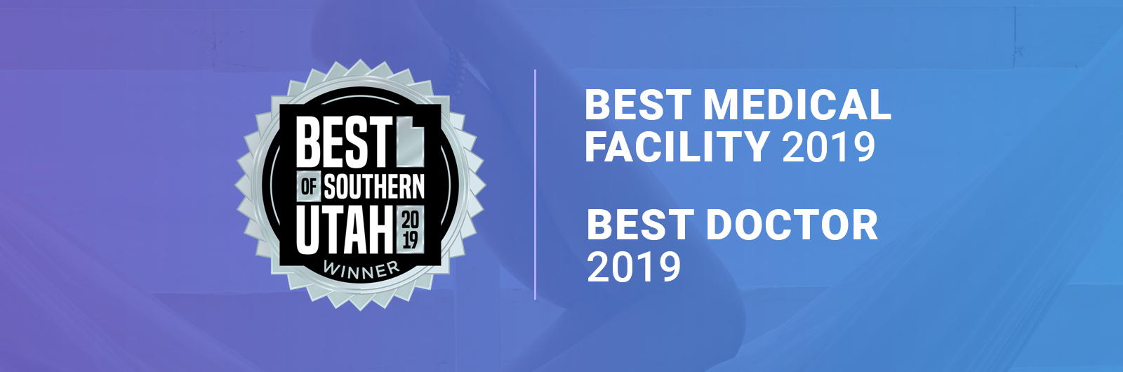 Banner showing Best of Southern Utah awards our vein center was awarded including Best Medical Facility 2019 and Best Doctor 2019